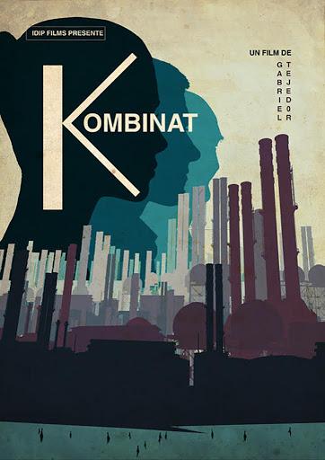 Плакат к фильму «Комбинат»