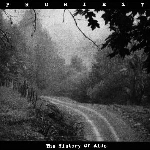 """Prurient, """"The History of AIDS"""" (2002)"""