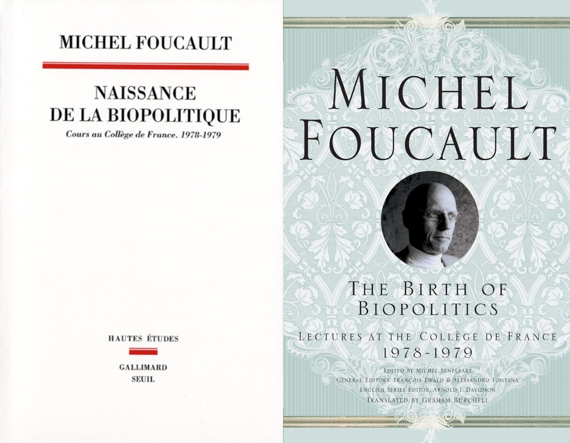 Мишель Фуко - Рождение биополитики. Курс лекций, прочитанных в Коллеж де Франс (1978-1979)