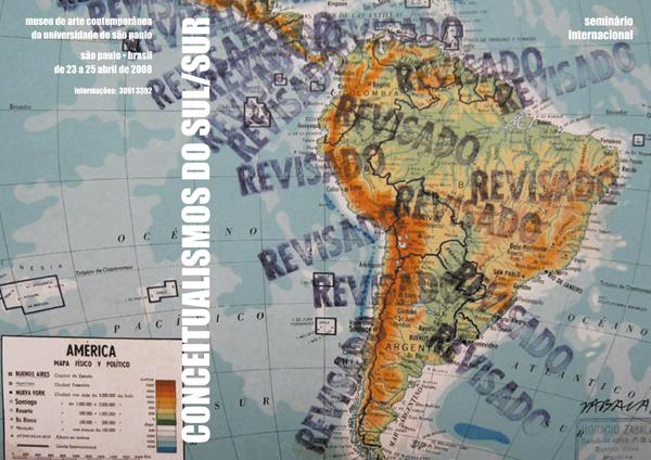 """Флаер первого международного симпозиума """"Conceptualismos del Sur."""" Сан-Пауло, Museu de Arte Contemporãneada Universidade"""
