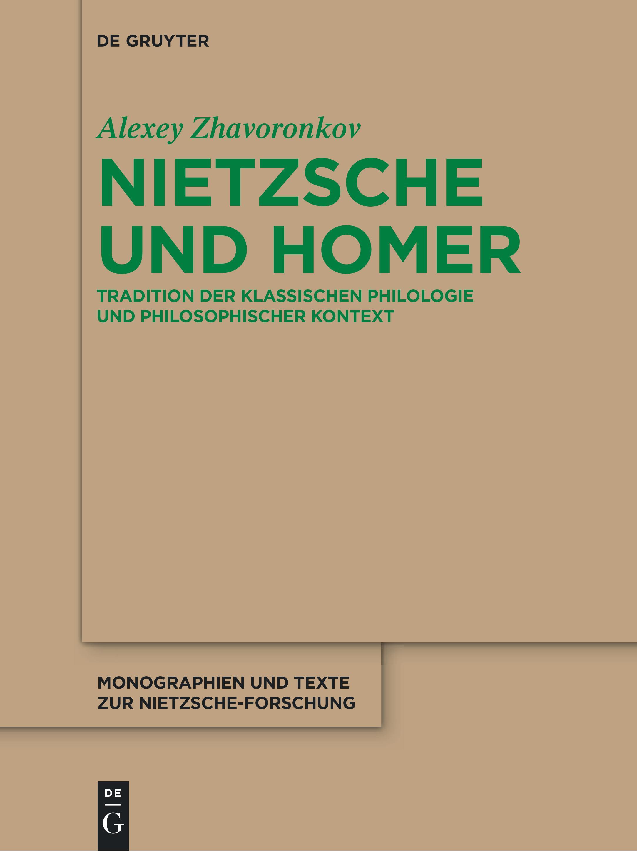 [Жаворонков А.Г. Ницше и Гомер: Традиция классическойфилологии и философский контекст]. Berlin/Boston: De Gruyter, 2021.