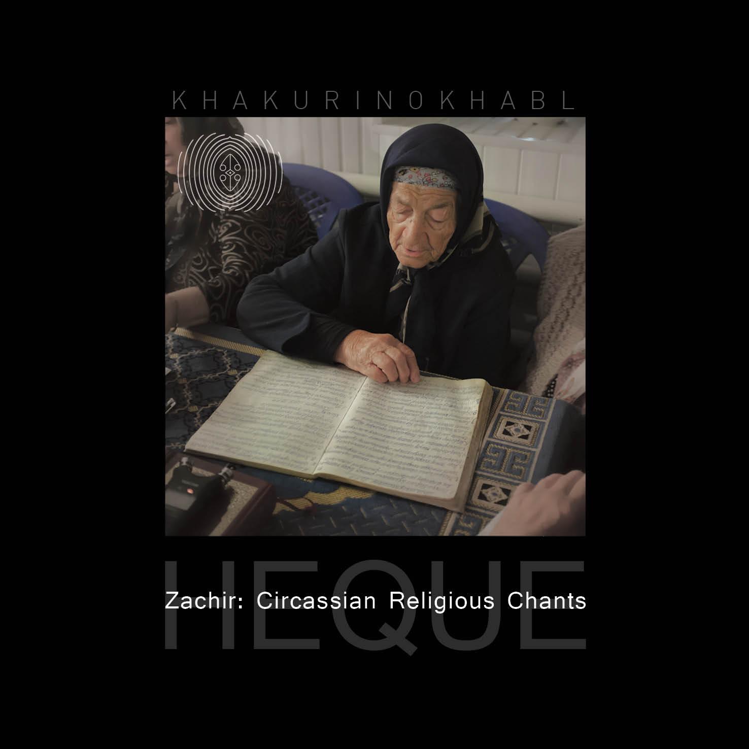 https://oredrecordings.bandcamp.com/album/khakurinokhabl-zachir-circassian-religious-chants