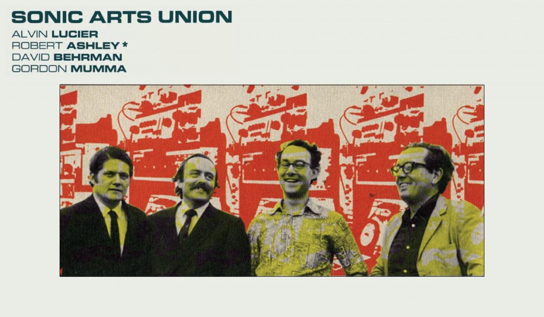 В 1967 году Мумма, Люсье, Берман и Эшли создали экспериментальный ВИА и назвали его Sonic Arts Union