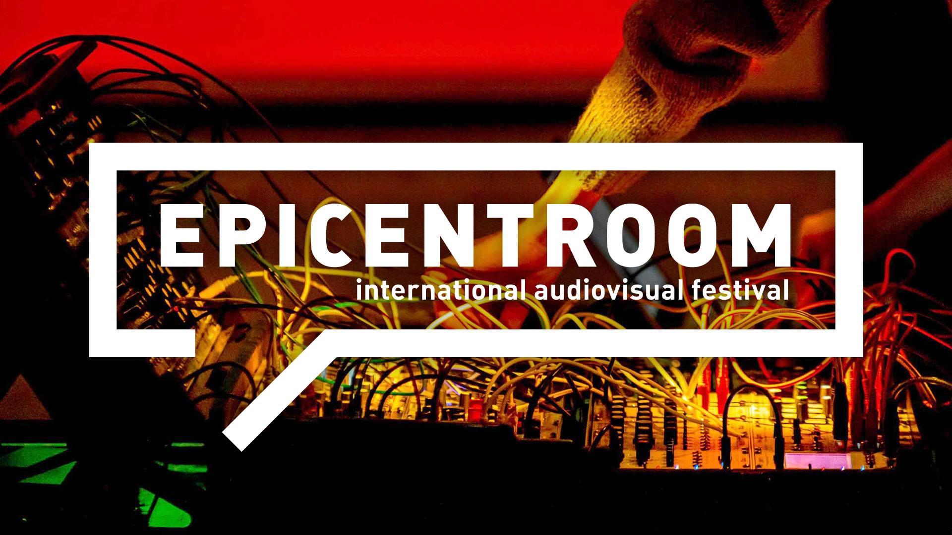 Epicentroom International Audiovisual Festival 2019