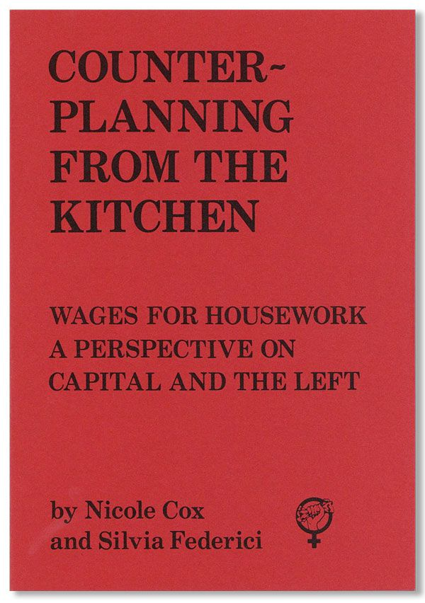 Обложка брошюры <b>Counter-planning from the Kitchen: Wages for Housework. A Perspective on Capital and the Left</b>.