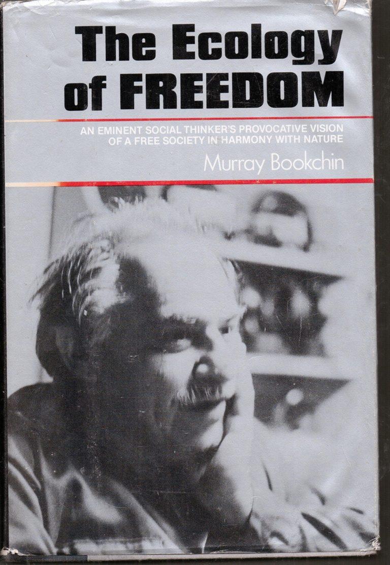 М. Букчин «Экология свободы»